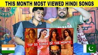 Top 50 Songs This Month Hindi/Punjabi Songs June 2021 Charts 2021 So Far By Pakistani Reaction