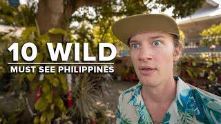 Top 10 Things I want to see in Philippines - (craziest you never heard of)