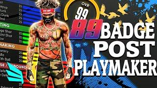 89 BADGED POST PLAYMAKER BUILD IS INSANE!!! BEST POST PLAYMAKER BUILD CAN DO EVERYTHING NBA 2K21