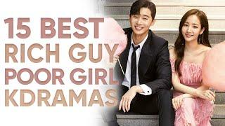 15 'Rich Guy, Poor Girl' Korean Dramas So Good, You'll Wish You Were Poor! [Ft HappySqueak]