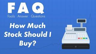 Investing for Beginners: How Many Shares of Stock Should I Buy?
