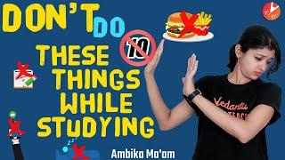 10 Things to Avoid While Studying | How to Avoid Distractions While Studying & Stay Focused| Vedantu