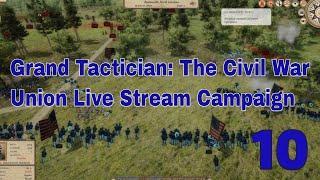 Grand Tactician: The Civil War // Union Campaign // Episode 10