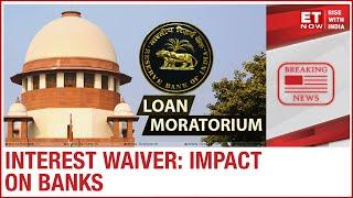 Supreme Court on loan moratorium today; Is it feasible?