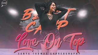 LOVE ON TOP - Beyoncè || Sanya thomas