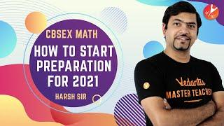 How To Start Study For Maths Class 10 CBSE 2021? How To Start a New Academic Year? Study Tips