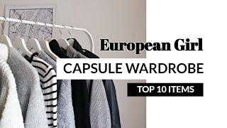 TOP 10 items to create a European Girl Capsule Wardrobe | Fashion tips by Eva Redson