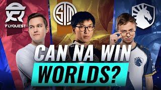 Can North America EVER WIN Worlds? Problems & Possibilities - League of Legends Esports