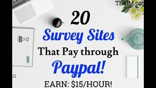 Top 20 surveys Sites That Pay Through Paypal. Making money while at home. Making Money Online