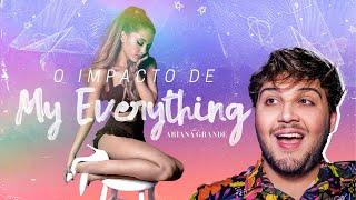 "A EVOLUÇÃO DE ARIANA GRANDE COM ""MY EVERYTHING"""