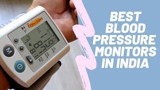 HEALTH IS WEALTH: TOP 10 BP MONITORS IN INDIA 2020