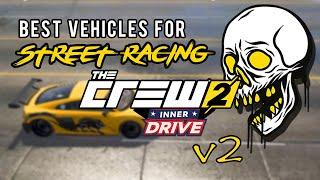 *UPDATED* Top 5 Cars For Street Racing | The Crew 2 | Overview + Tuning / Pro Settings