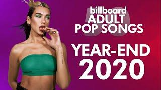 Billboard Adult Pop Songs Year-End 2020 | Top 50 Hits of The Year