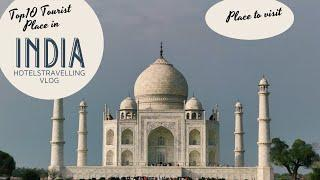TOP 10 TOURIST PLACE IN INDIA| PLACE TO VISIT| 2021