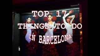 TOP 17 THINGS TO DO IN BARCELONA by JJWart.com