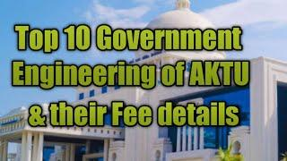 AKTU Top 10 government Engineering College by their Ranking and fee structure, see also description