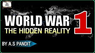 WORLD WAR 1 Full History By UPSC Topper in Hindi | पहले विश्व युद्ध का इतिहास | IAS/SSC/IRMS