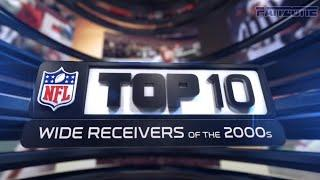 NFL Top 10: Wide Receivers of the 2000s