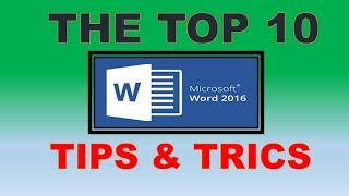 Top 10 Word 2016 Tips and Tricks