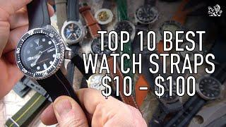 Top 10 Best Quality Watch Straps For Your Seiko, Rolex, Omega + More