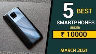 Best Smartphone Under 10000 in March 2021 |Top 5 Phones Under 10000 | Best Phones 10000 March