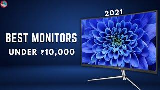 Best Monitors Under 10000 for Gaming, Editing, Office Work   Top 5 Beautiful Monitors Under 10K