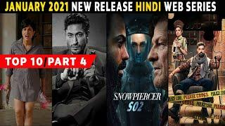 Top 10 Best New Release Hindi Web Series January 2021 | Release Date | Must Watch | Part 4
