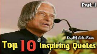 Top 10 Inspiring Quotes by Dr. APJ Abdul Kalam (part-1)