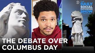 The What/Why/How of the Columbus Day Debate | The Daily Social Distancing Show
