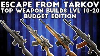 Top Budget Weapon Builds For Level 10-20 Players - Escape From Tarkov