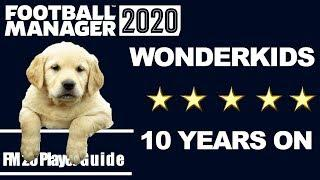 FM20 Wonderkids 10 Years on | Football Manager 2020 experiment | FM20 Wonderkids 10 years on