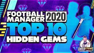 Top 10 Hidden Gems in FM 20 - Football Manager 20