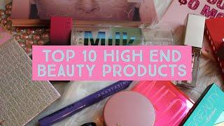 Top 10 High End Holy Grail Beauty Products!