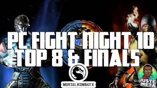 PC Fight Night 10 - Top 8 + Finals - Mortal Kombat X Tournament