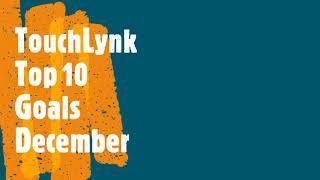Touchlynk Top 10 Goals December