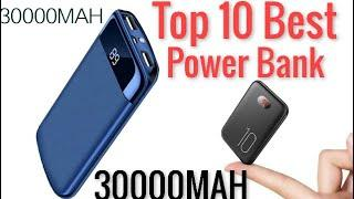 Top 10 Best Power Bank In The Market || 30000mah Power Bank,LED Power Bank,External Battery Charger,