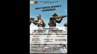 [ID] GRAND FINAL TOURNAMENT WOLF HUNTER SEASON II - DAY 2