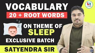 Vocabulary Development(Root words) Theme of Sleep by Satyendra Tiwari Learn vocabulary words fast