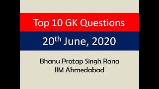 Top 10 GK Questions - 20th June, 2020
