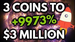 3 COINS TO $3 MILLION! Top coins to GET RICH in May/June