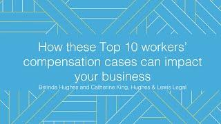 Webinar | How these Top 10 workers' compensation cases can impact your business