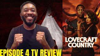 Lovecraft Country Episode 4 Review