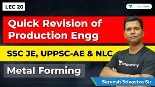 Production Engineering | Lec 20 | Quick Revision for SSC JE Mechanical Engineering, UPPSC AE & NLC