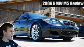 The Howling V10 Makes the 2006 BMW M5 a Future Classic!