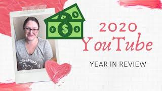 2020 YouTube Year in Review- How much money did I make? Top 10 Videos!