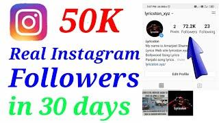 50K Real Instagram Followers in 30 days | Real Instagram followers Trick 2020