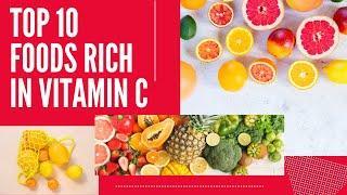 Top 10 Foods Rich In Vitamin C (Build Immune System)