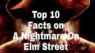 Top 10 Facts About A Nightmare On Elm Street