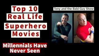 Top 10 Real Life Superhero Movies Millennials Have Never Seen