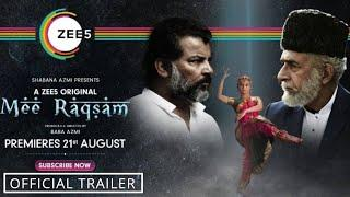 MEE RAQSAM | Official Trailer | A ZEE5 Originals | Naseeruddin Shan | Mee Raqsam Movie Trailer |Zee5